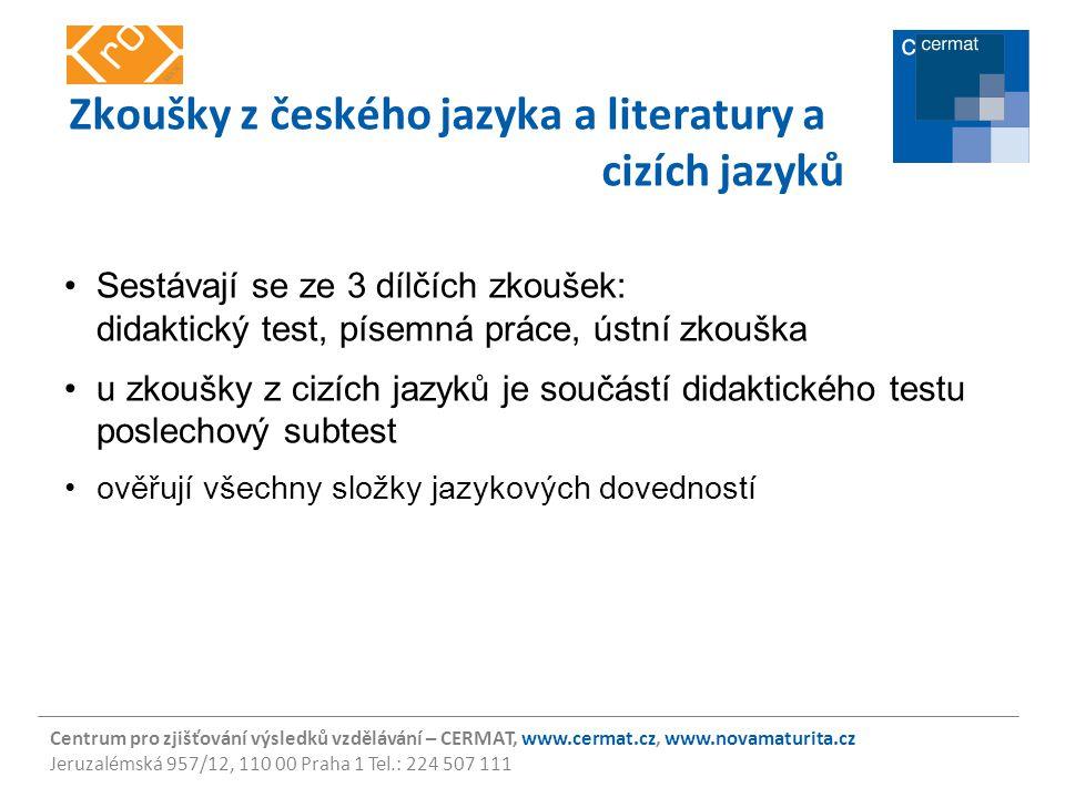 Zkoušky z českého jazyka a literatury a cizích jazyků