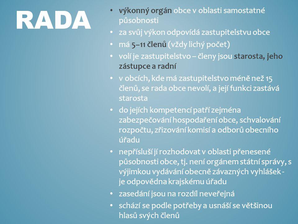 RADA výkonný orgán obce v oblasti samostatné působnosti