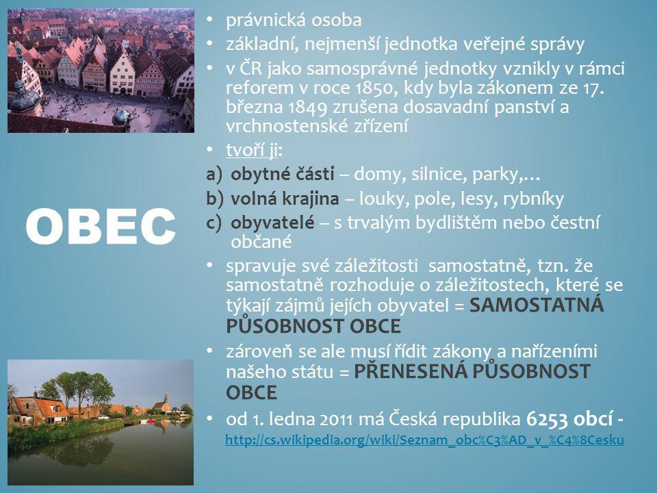 OBEC právnická osoba základní, nejmenší jednotka veřejné správy