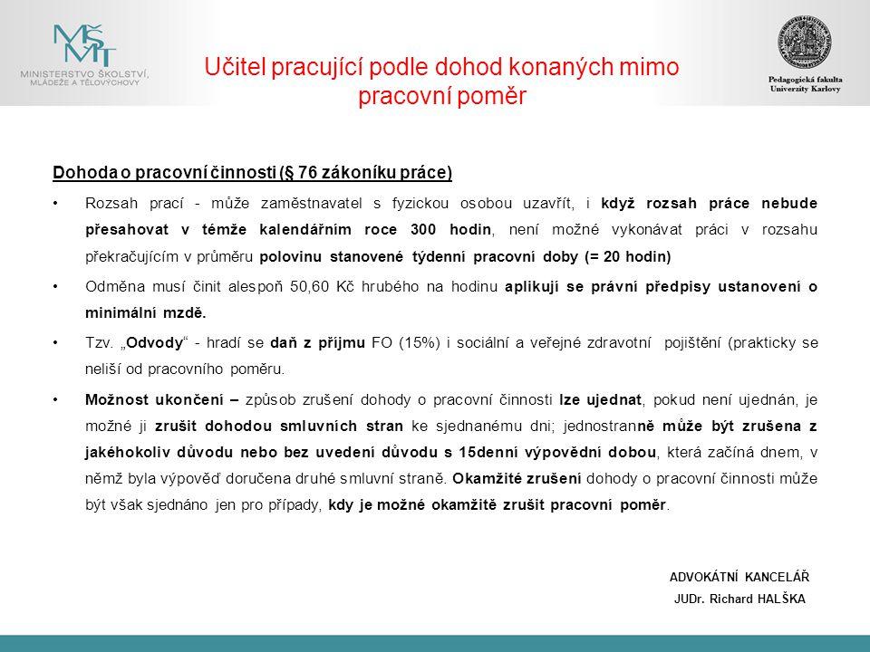 Učitel pracující podle dohod konaných mimo pracovní poměr