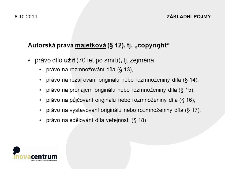 """Autorská práva majetková (§ 12), tj. """"copyright"""