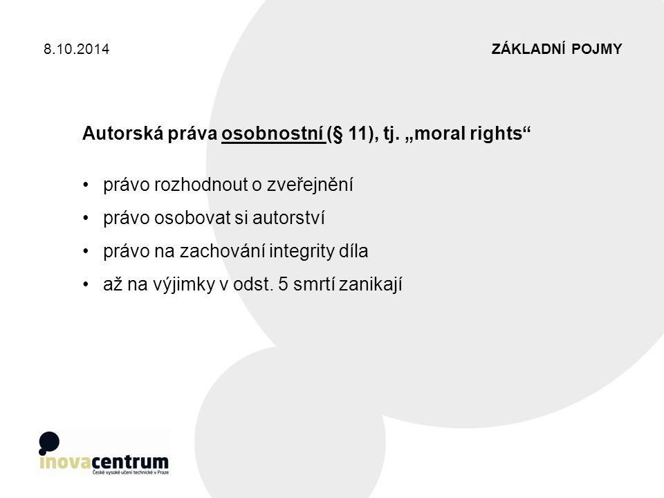 """Autorská práva osobnostní (§ 11), tj. """"moral rights"""