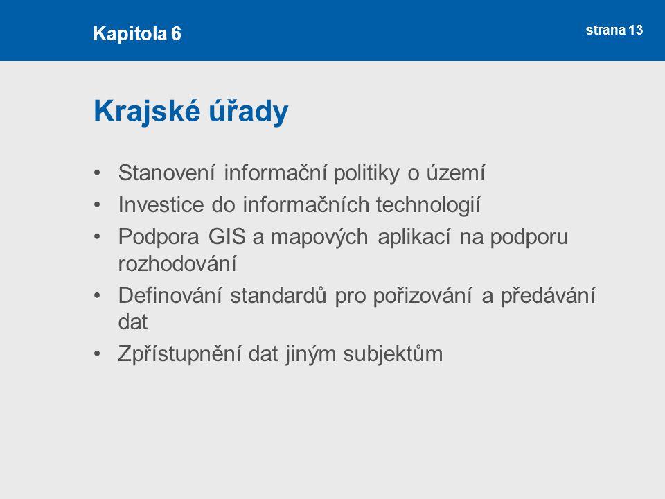 Krajské úřady Stanovení informační politiky o území