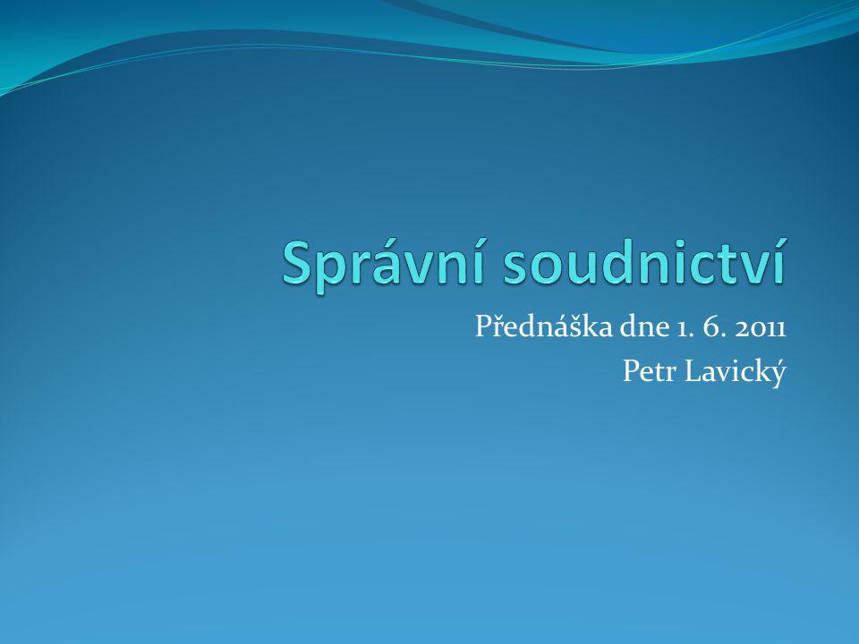 Přednáška dne 1. 6. 2011 Petr Lavický