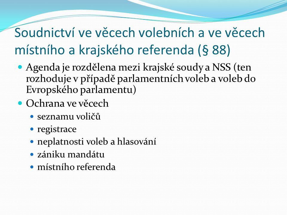 Soudnictví ve věcech volebních a ve věcech místního a krajského referenda (§ 88)
