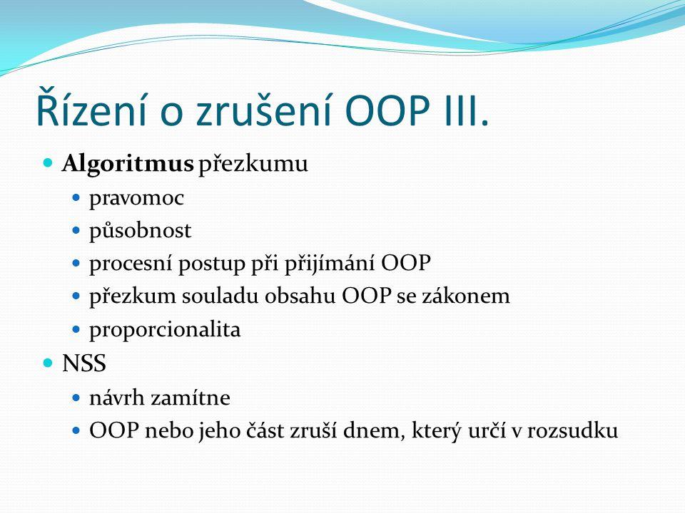Řízení o zrušení OOP III.