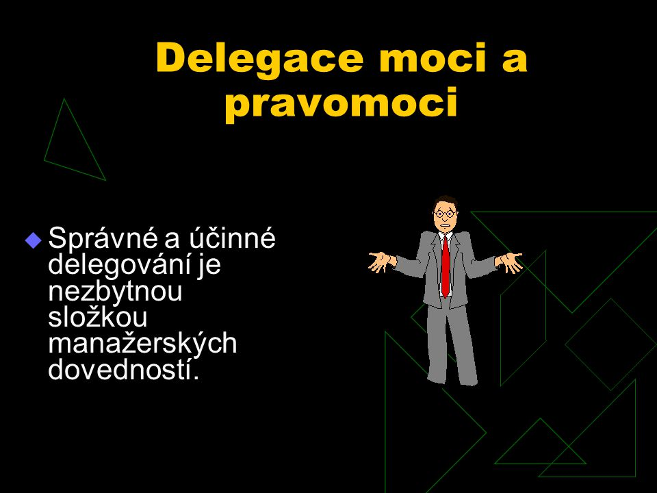 Delegace moci a pravomoci