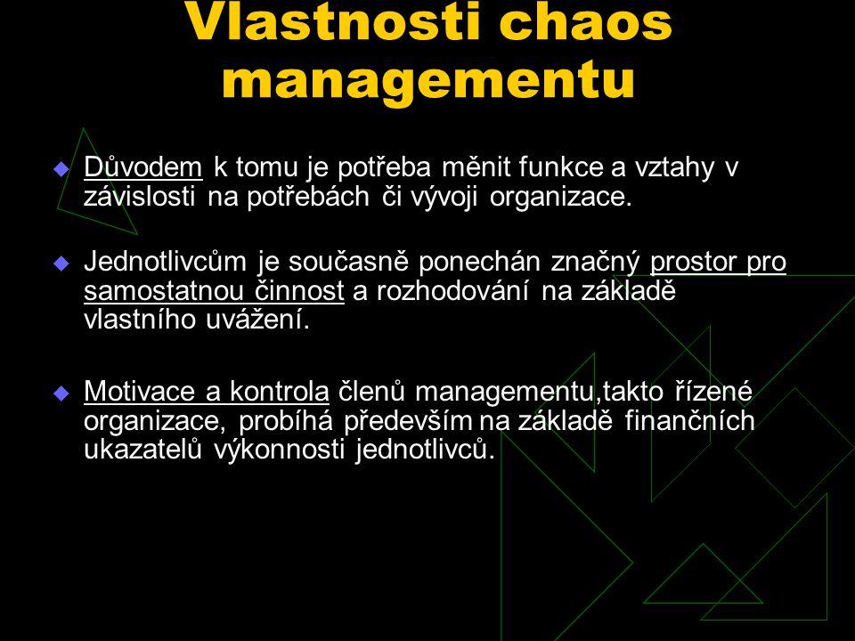 Vlastnosti chaos managementu