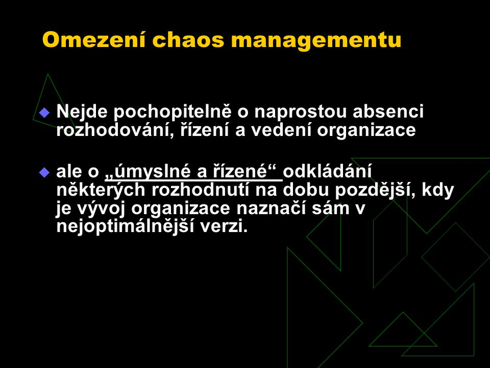 Omezení chaos managementu