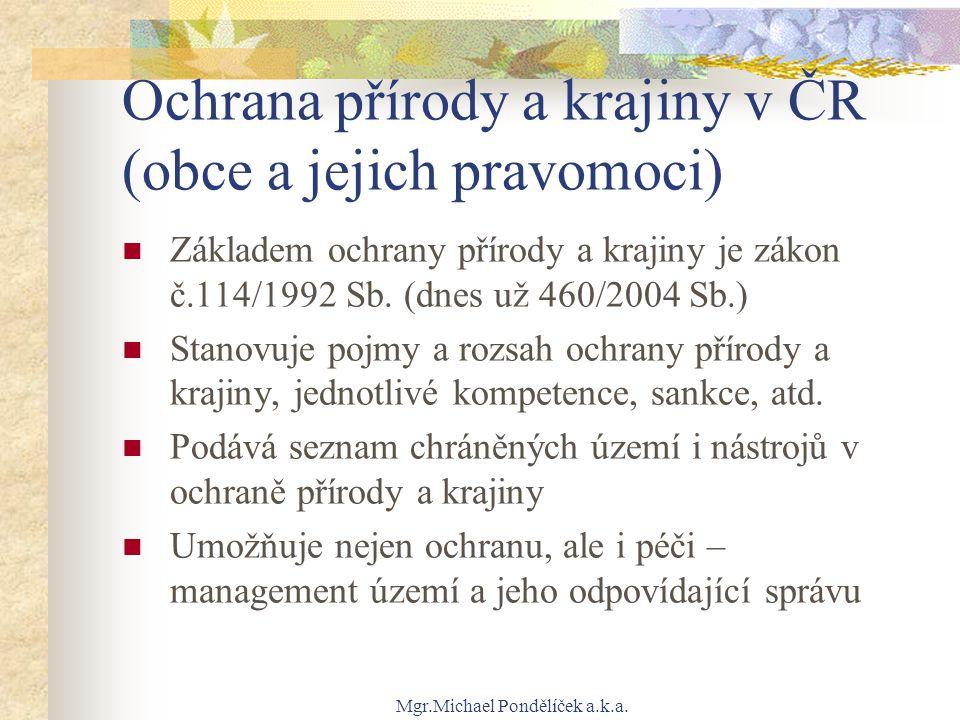 Ochrana přírody a krajiny v ČR (obce a jejich pravomoci)