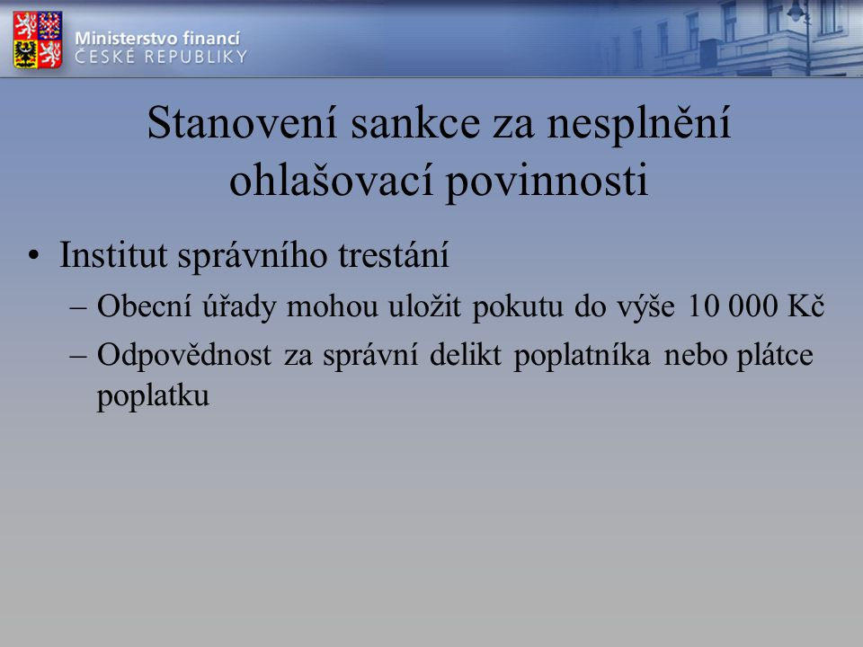 Stanovení sankce za nesplnění ohlašovací povinnosti