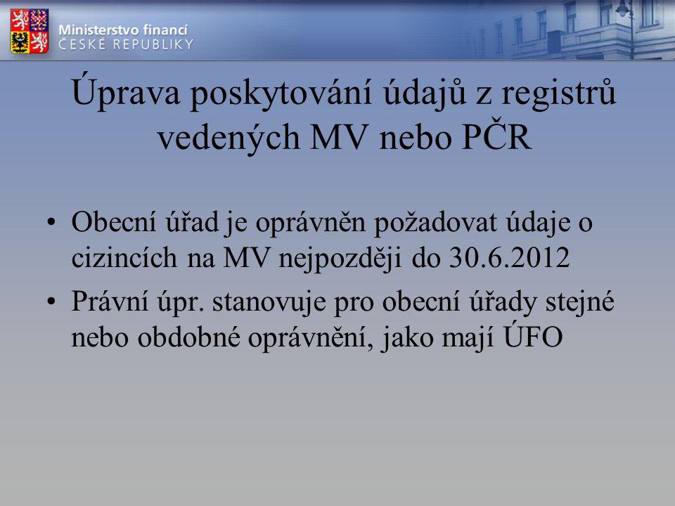 Úprava poskytování údajů z registrů vedených MV nebo PČR