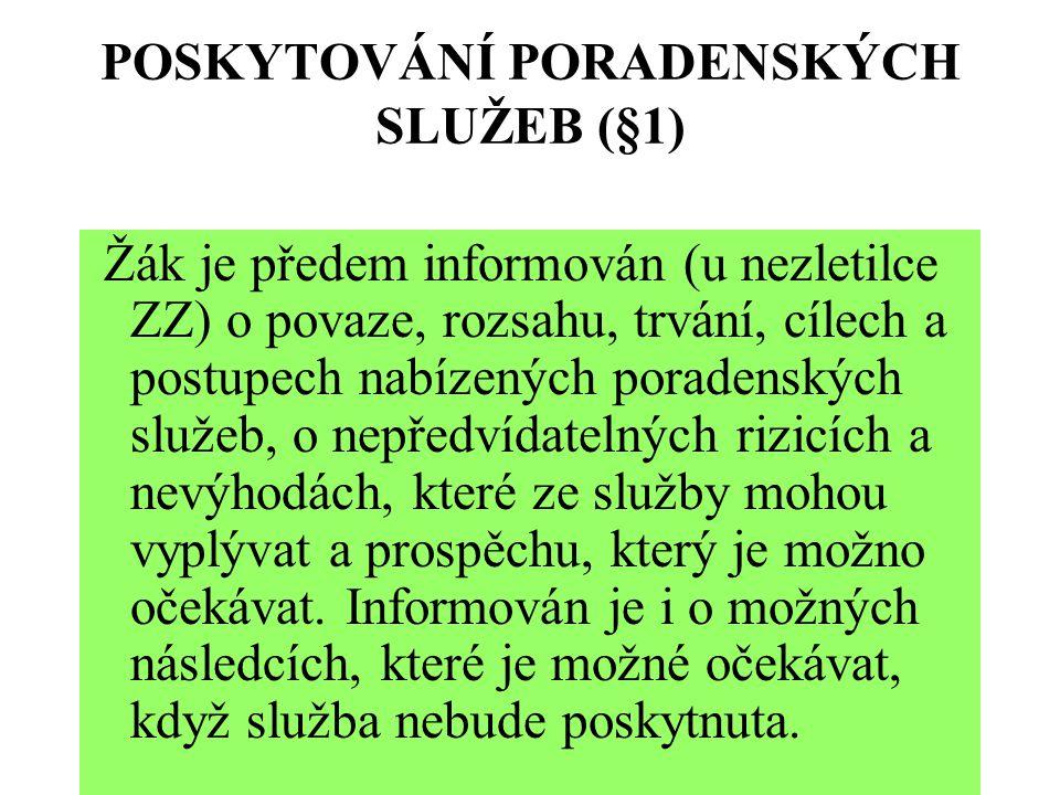 POSKYTOVÁNÍ PORADENSKÝCH SLUŽEB (§1)