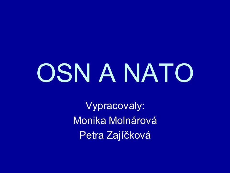 Vypracovaly: Monika Molnárová Petra Zajíčková