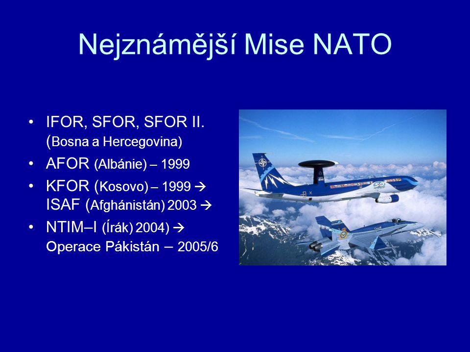 Nejznámější Mise NATO IFOR, SFOR, SFOR II. (Bosna a Hercegovina)