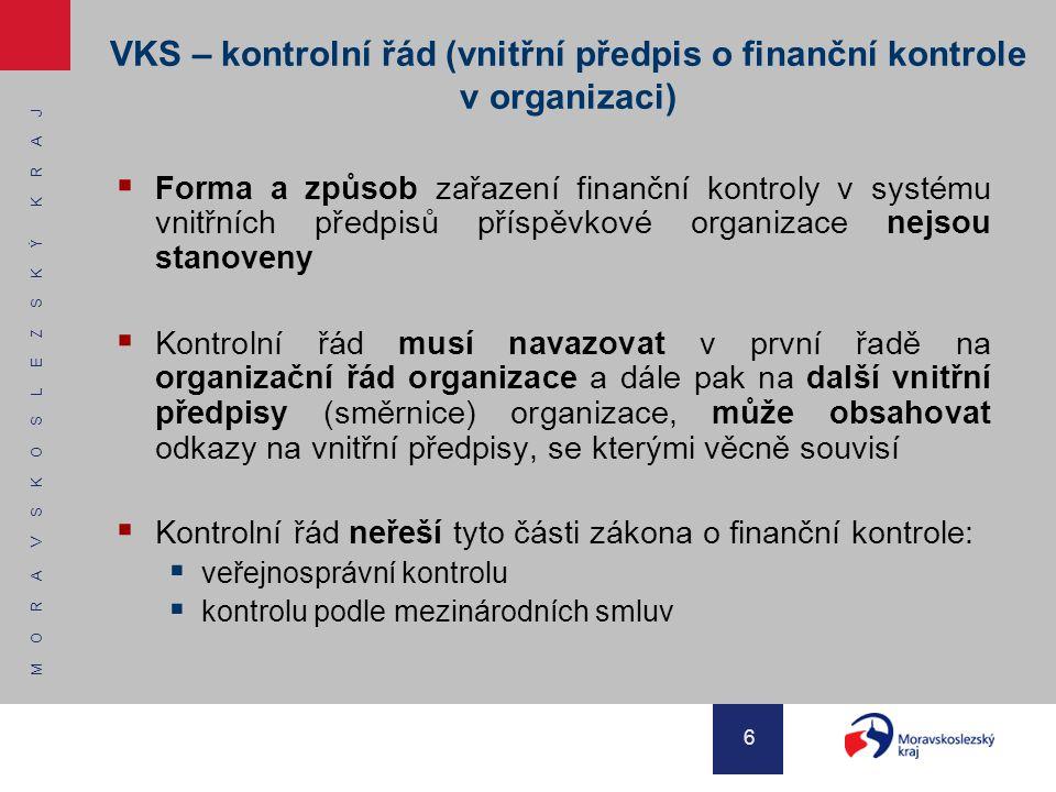VKS – kontrolní řád (vnitřní předpis o finanční kontrole v organizaci)