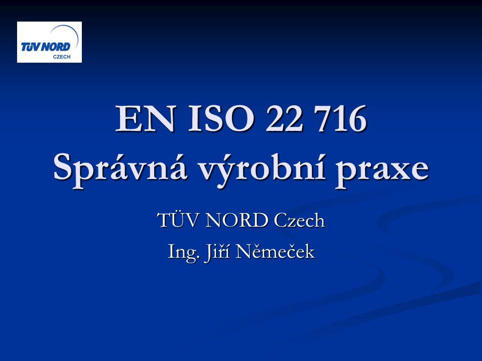 EN ISO 22 716 Správná výrobní praxe
