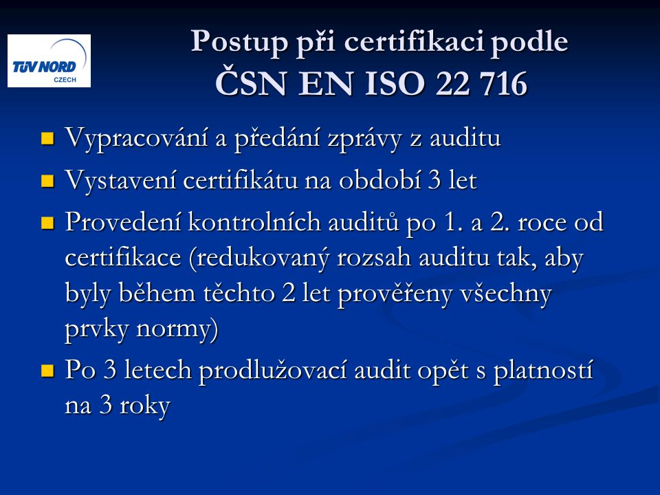 Postup při certifikaci podle ČSN EN ISO 22 716