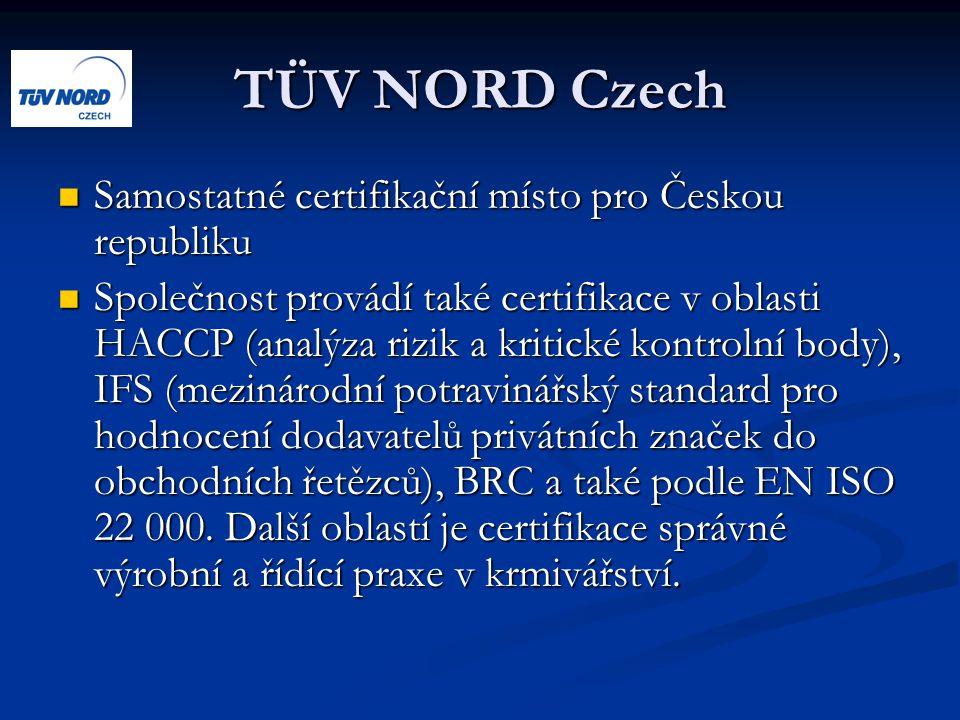 TÜV NORD Czech Samostatné certifikační místo pro Českou republiku