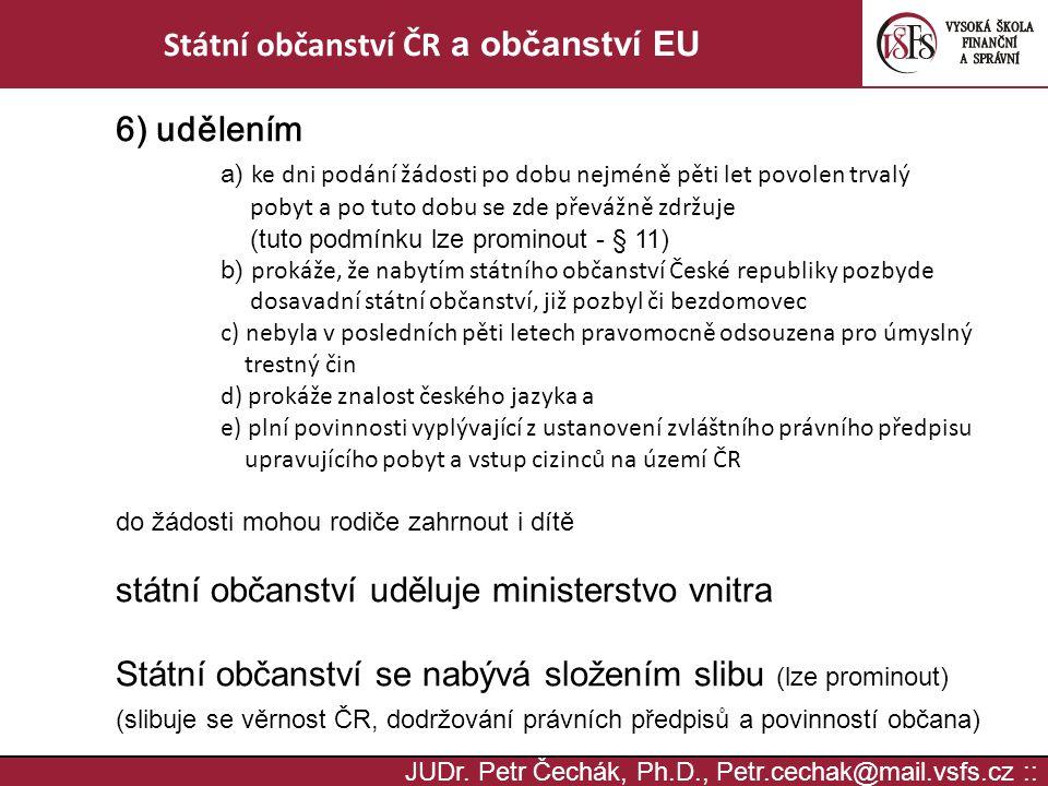 Státní občanství ČR a občanství EU