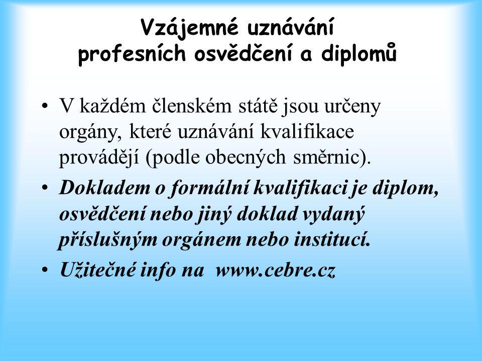 Vzájemné uznávání profesních osvědčení a diplomů