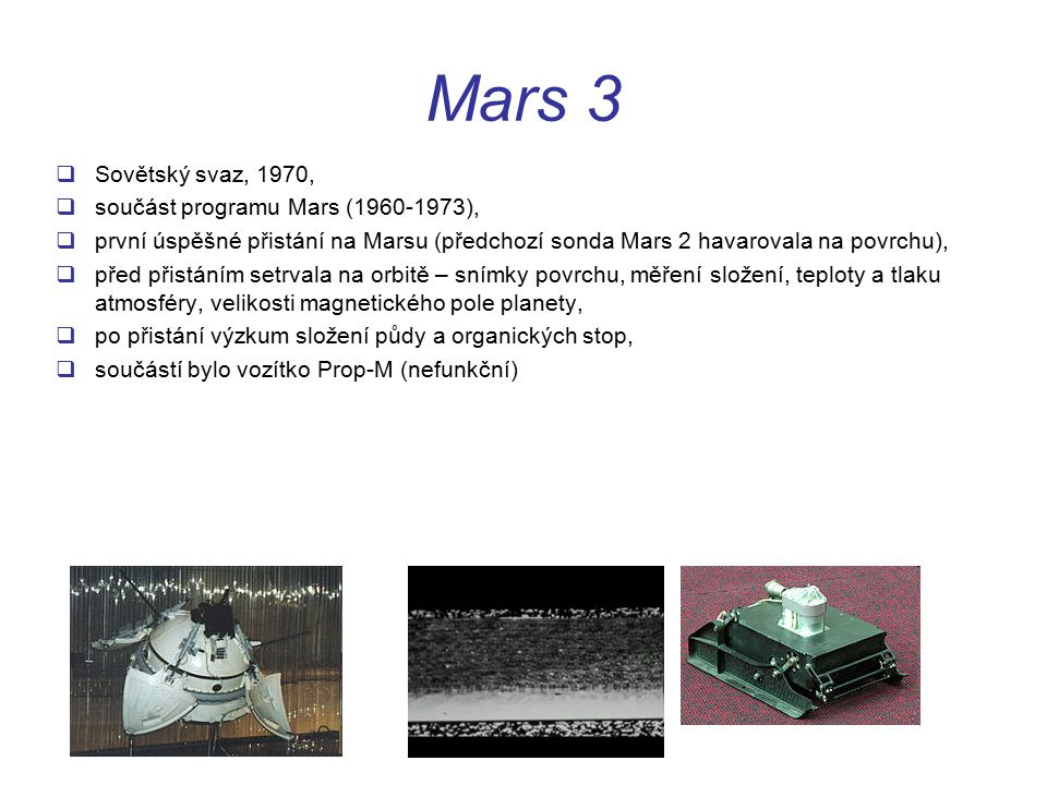 Mars 3 Sovětský svaz, 1970, součást programu Mars (1960-1973),