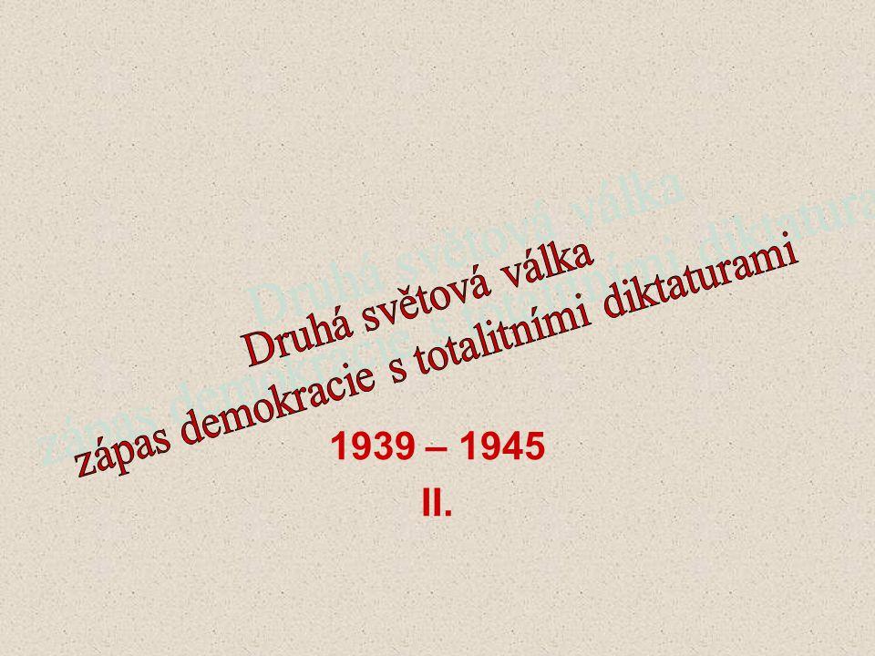 zápas demokracie s totalitními diktaturami