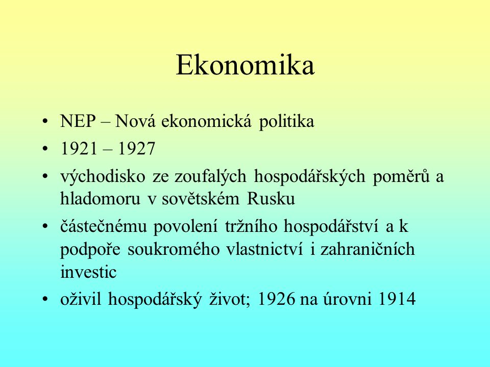 Ekonomika NEP – Nová ekonomická politika 1921 – 1927