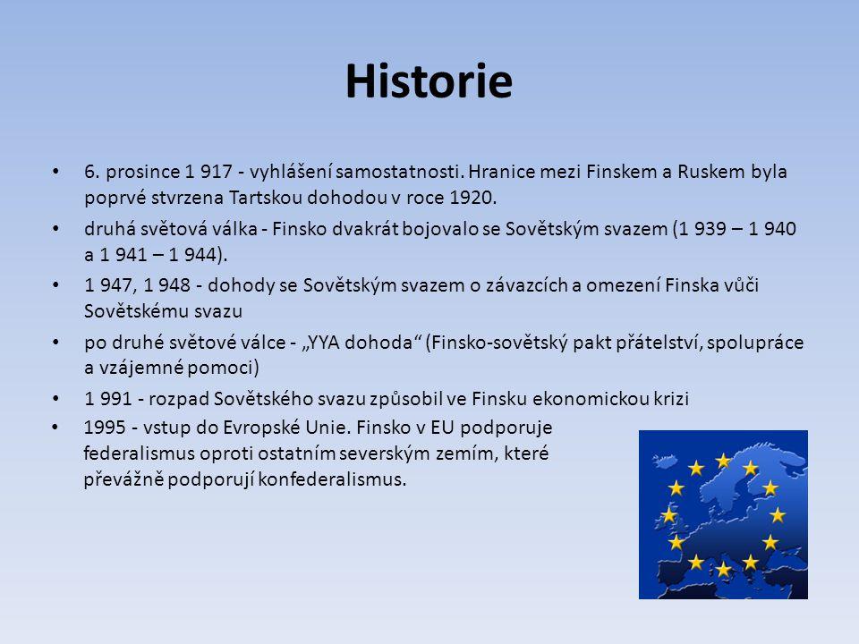 Historie 6. prosince 1 917 - vyhlášení samostatnosti. Hranice mezi Finskem a Ruskem byla poprvé stvrzena Tartskou dohodou v roce 1920.