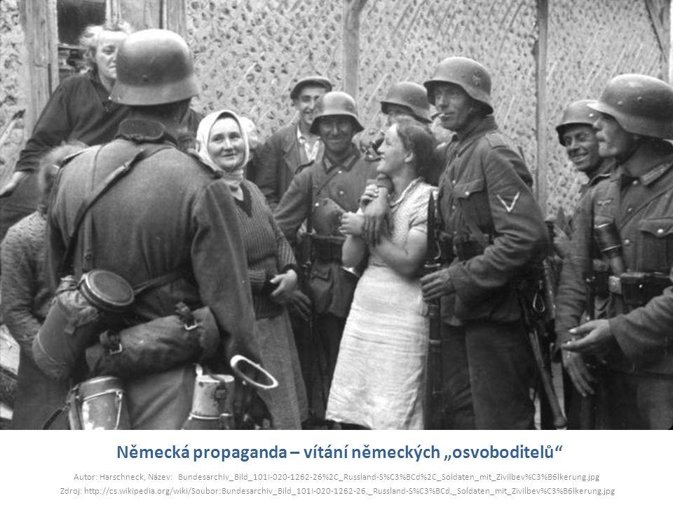 """Německá propaganda – vítání německých """"osvoboditelů"""