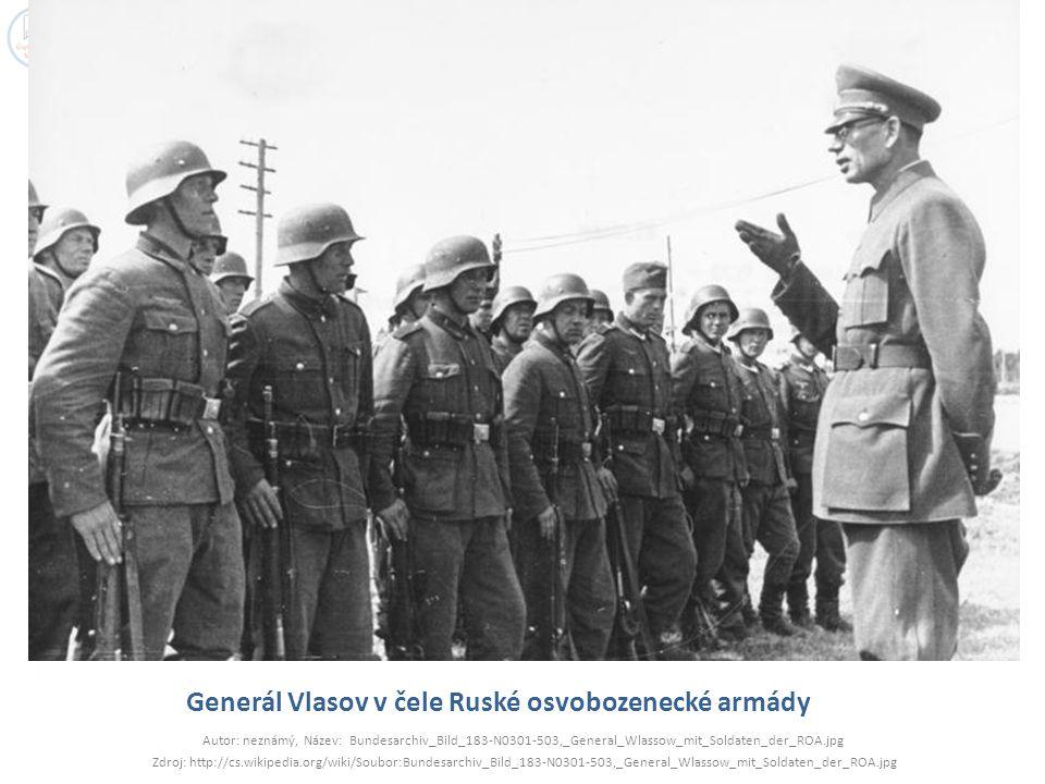 Generál Vlasov v čele Ruské osvobozenecké armády
