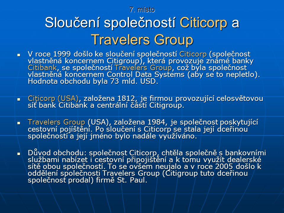 7. místo Sloučení společností Citicorp a Travelers Group