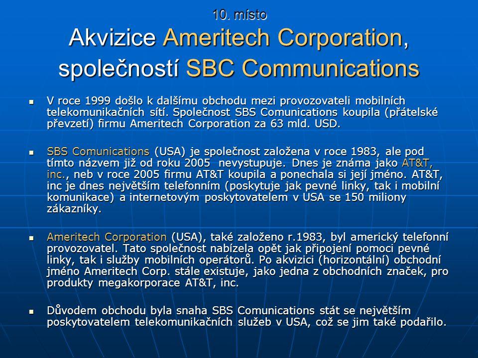 10. místo Akvizice Ameritech Corporation, společností SBC Communications