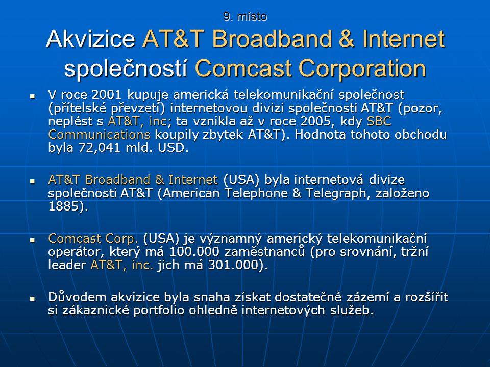 9. místo Akvizice AT&T Broadband & Internet společností Comcast Corporation