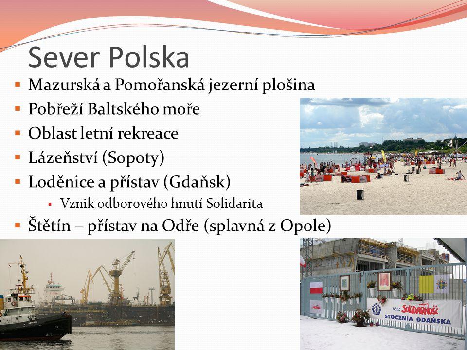 Sever Polska Mazurská a Pomořanská jezerní plošina