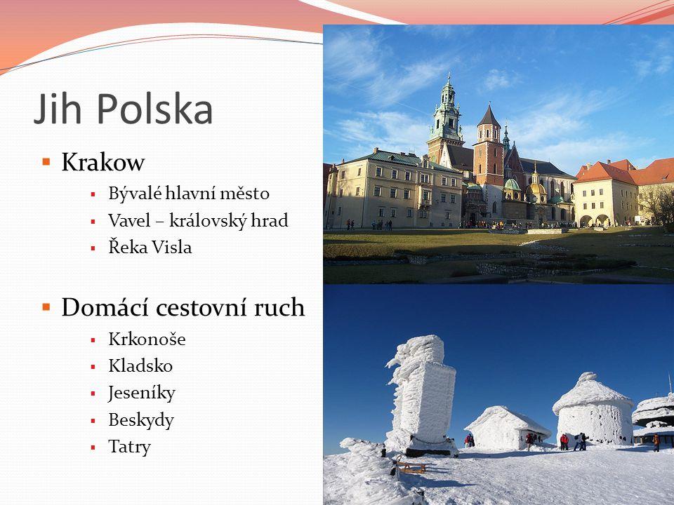 Jih Polska Krakow Domácí cestovní ruch Bývalé hlavní město
