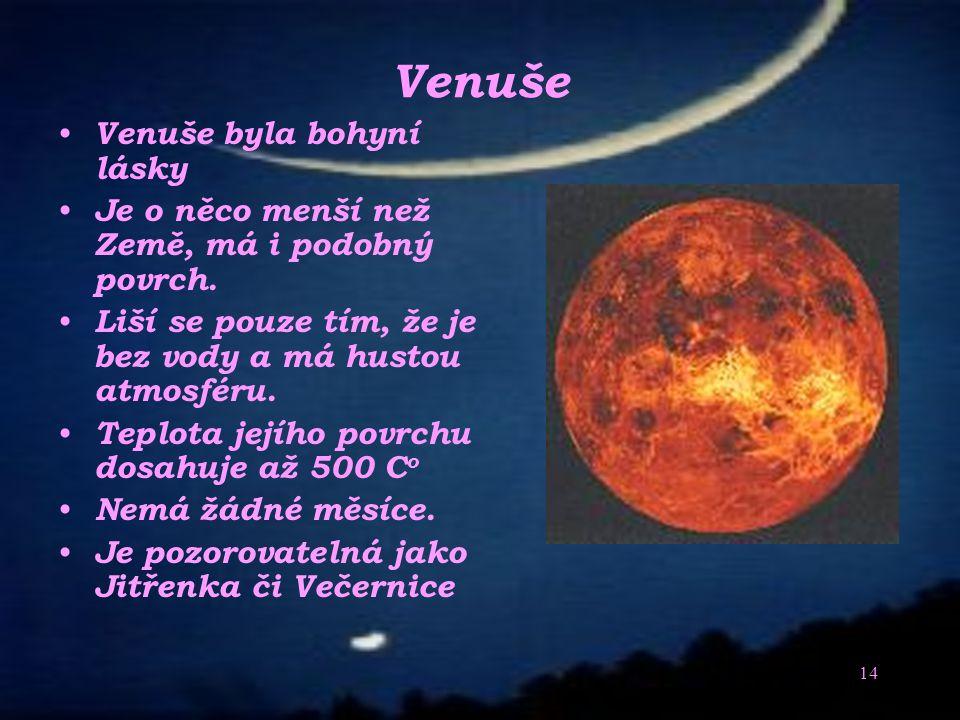 Venuše Venuše byla bohyní lásky