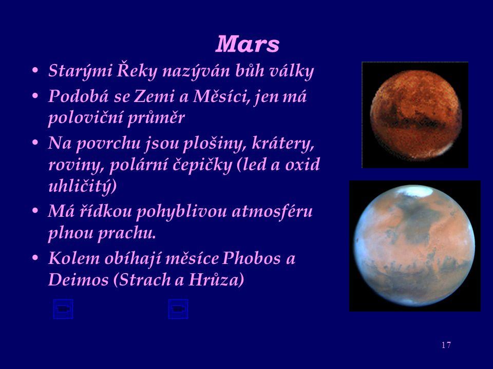 Mars Starými Řeky nazýván bůh války