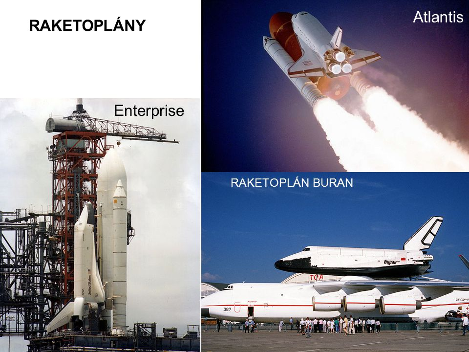 Atlantis RAKETOPLÁNY Enterprise RAKETOPLÁN BURAN