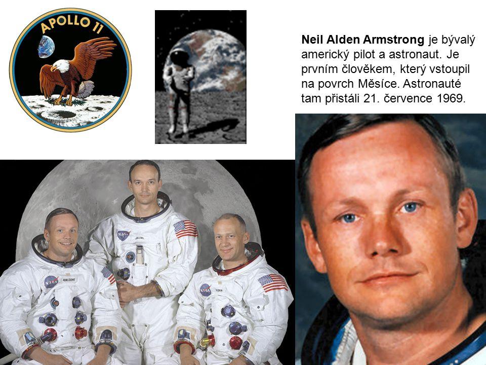 Neil Alden Armstrong je bývalý americký pilot a astronaut