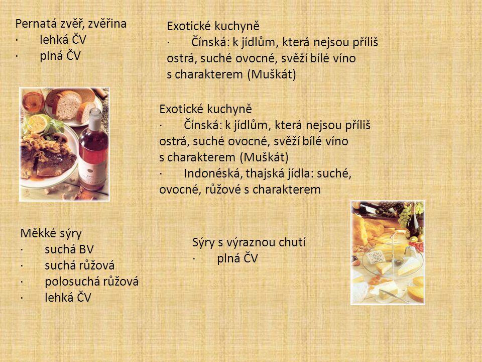 Pernatá zvěř, zvěřina · lehká ČV. · plná ČV. Exotické kuchyně.