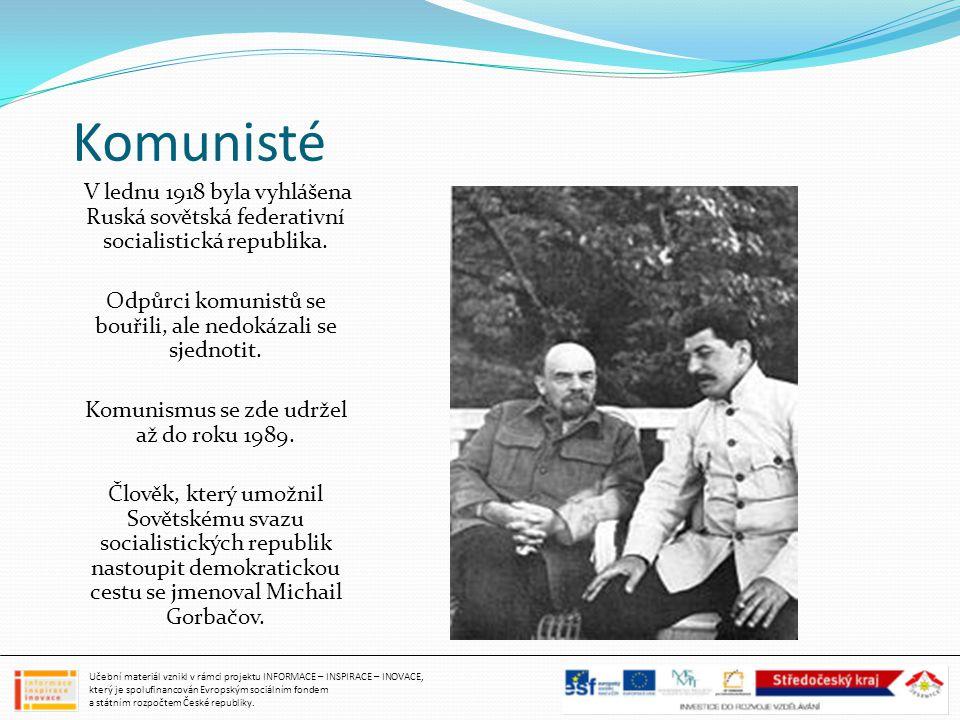 Komunisté Odpůrci komunistů se bouřili, ale nedokázali se sjednotit.
