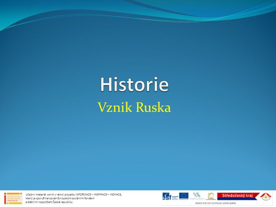 Historie Vznik Ruska.