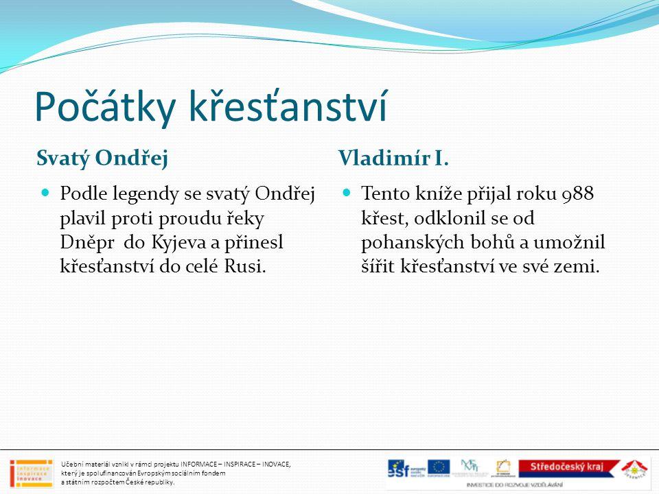Počátky křesťanství Svatý Ondřej Vladimír I.