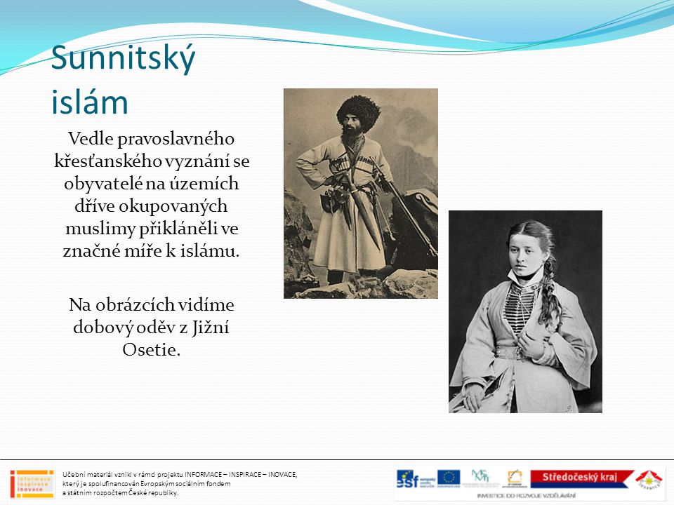 Na obrázcích vidíme dobový oděv z Jižní Osetie.