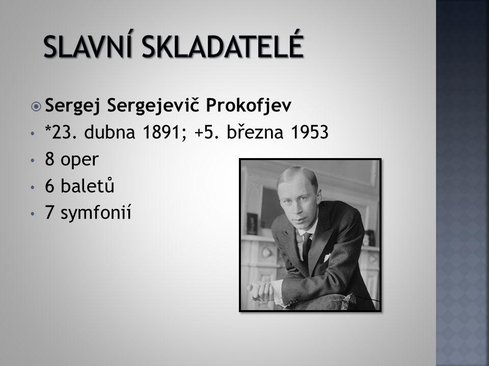 Slavní skladatelé Sergej Sergejevič Prokofjev
