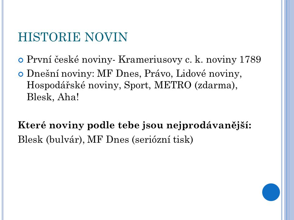 HISTORIE NOVIN První české noviny- Krameriusovy c. k. noviny 1789