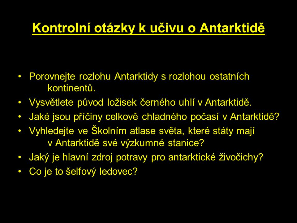 Kontrolní otázky k učivu o Antarktidě