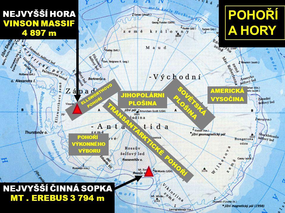 POHOŘÍ A HORY NEJVYŠŠÍ HORA VINSON MASSIF 4 897 m NEJVYŠŠÍ ČINNÁ SOPKA