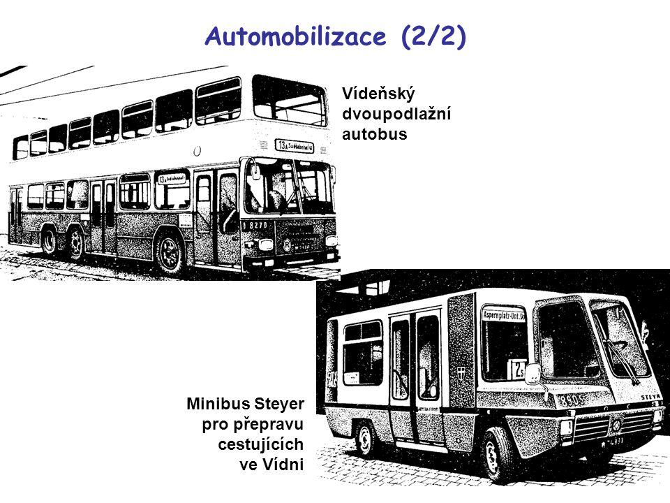Automobilizace (2/2) Vídeňský dvoupodlažní autobus